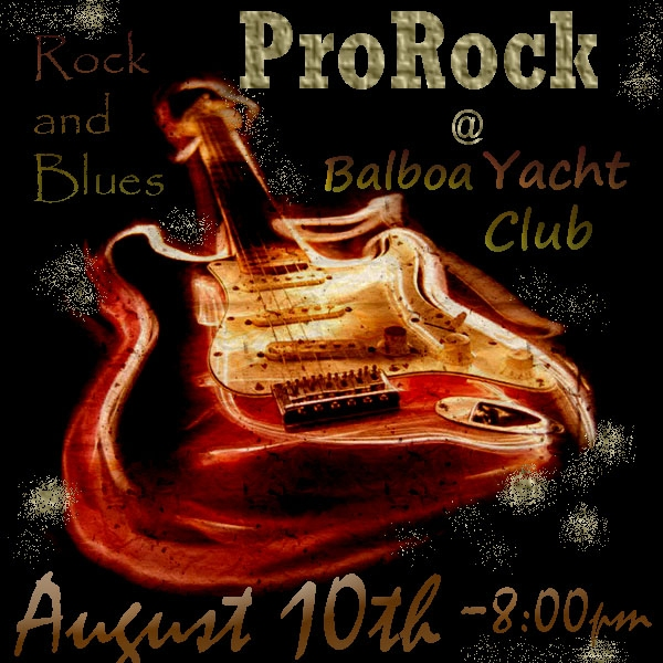 ProRock @ Balboa Yacht Club in a Rock & Blues Night