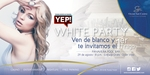 YEP! White Party @ Panaviera Pool Bar – SAT.29.AUG